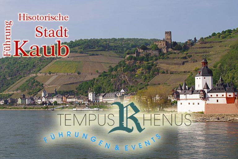 Tempus Rhenus – Stadtführung Kaub