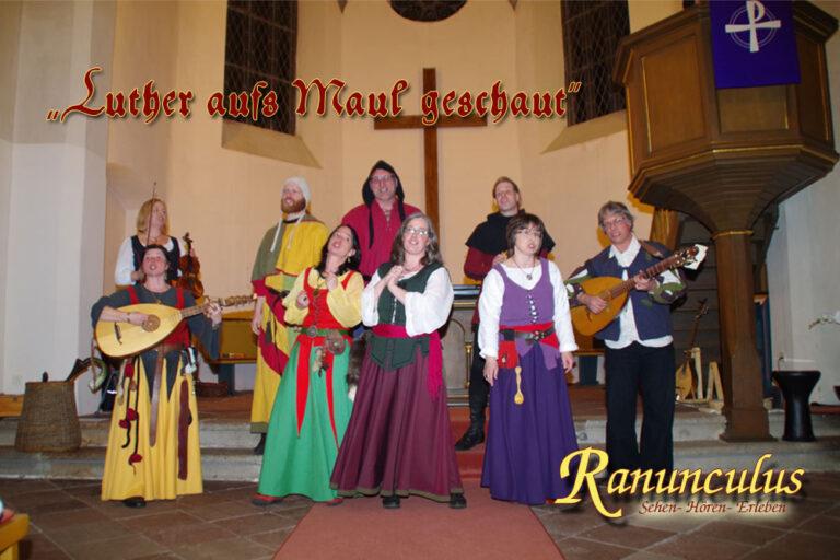 Ranunculus – Luther aufs Maul geschaut